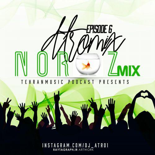 دانلود آهنگ جدید میکس DJ ATRO1 به نام ATROMix قسمت شش