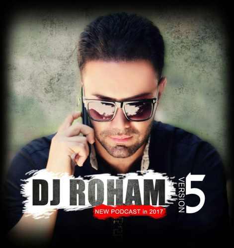 دانلود آهنگ جدید Dj Roham به نام Podcast 5