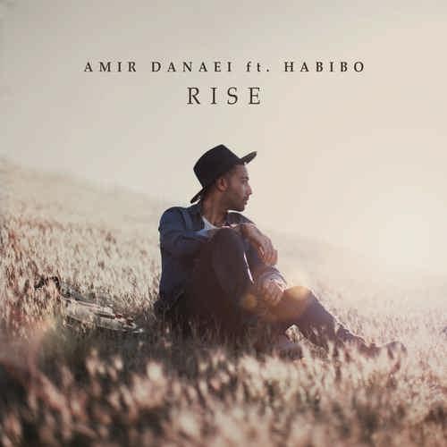 دانلود آهنگ جدید آهنگ امیر دانایی به همراهی حبیبو به نام Rise