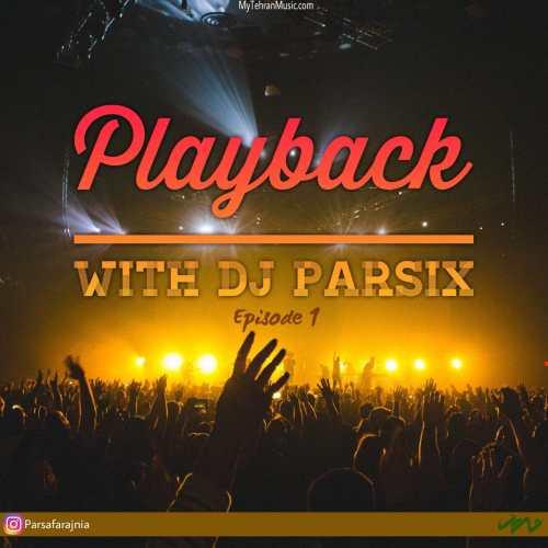 دانلود آهنگ جدید With DJ Parsix به نام Playback 01