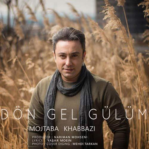 دانلود آهنگ جدید مجتبی خبازی به نام Don Gel Gulum