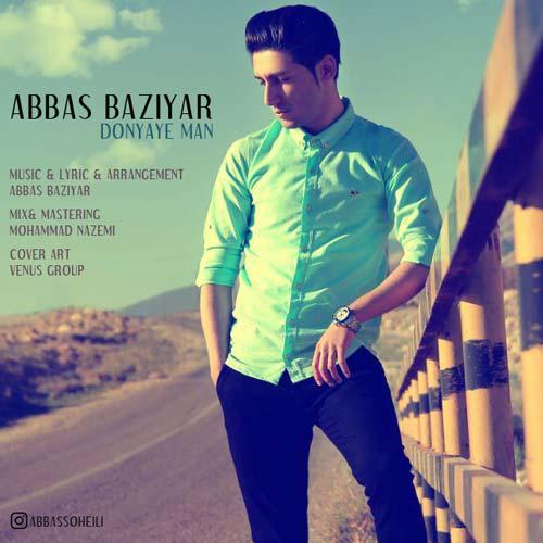 دانلود آهنگ جدید عباس بازیار به نام دنیای من