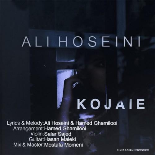 دانلود آهنگ جدید علی حسینی به نام کجایی