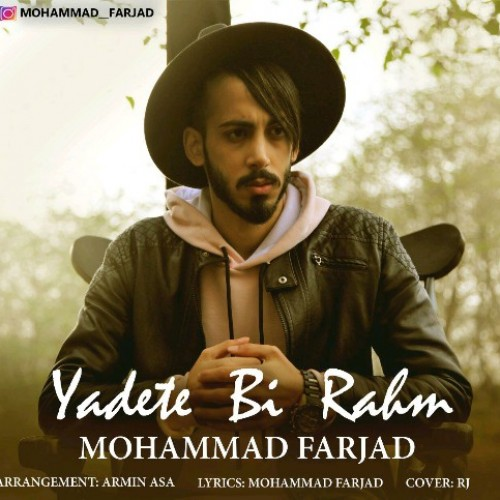 دانلود آهنگ جدید محمد فرجاد به نام یادته بی رحم