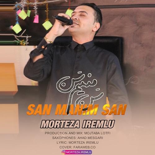 دانلود آهنگ جدید آذربایجانی شاد مرتضی آیرملو به نام سن منیم سن