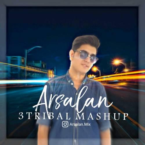 دانلود آهنگ جدید ارسلان به نام ۳Tribal Mashup Vol.2