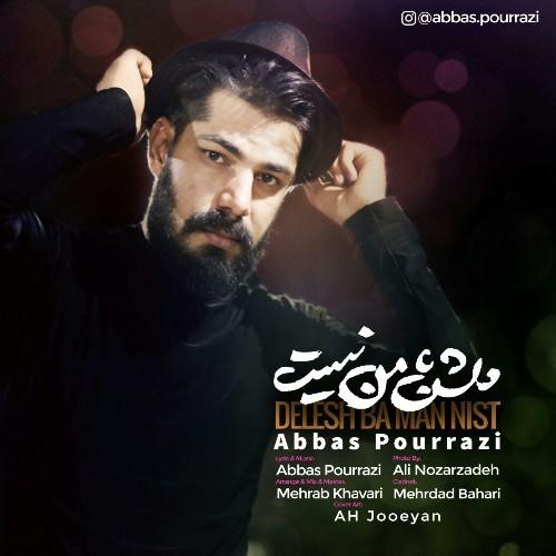 دانلود آهنگ جدید عباس پور رضی به نام دلش با من نیست