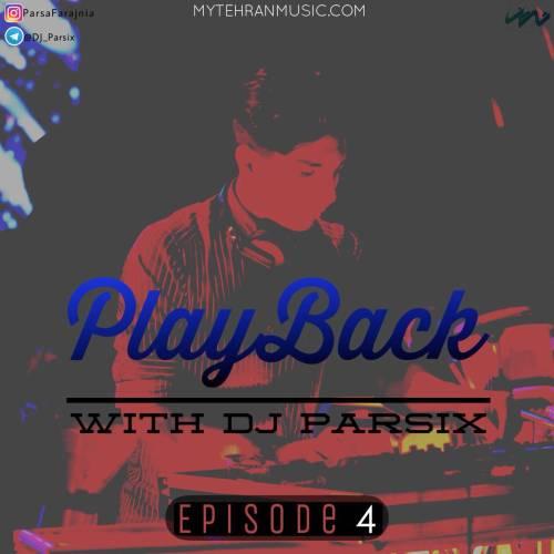دانلود آهنگ جدید دی جی پارسیکس به نام پلی بک ۴
